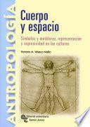 libro Cuerpo Y Espacio