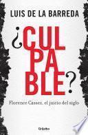 libro ¿culpable? Florence Cassez, El Juicio Del Siglo