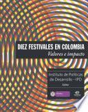 libro Diez Festivales En Colombia