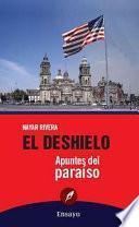 libro El Deshielo: Apuntes Del Paraíso