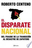 libro El Disparate Nacional