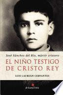 libro El Niño Testigo De Cristo Rey