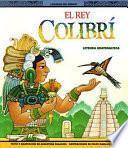 libro El Rey Colibrí