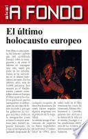libro El último Holocausto Europeo