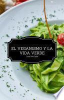 libro El Veganiso Y La Vida Verde   Segunda Edición