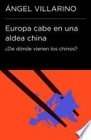libro Europa Cabe En Una Aldea China (endebate)