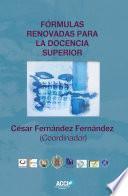 libro Fórmulas Renovadas Para La Docencia Superior