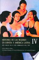 libro Historia De Las Mujeres En Espana Y America Latina / History Of Women In Spain And Latin America
