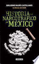 libro Historia Del Narcotráfico En México