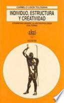 libro Individuo, Estructura Y Creatividad