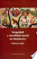 libro Inequidad Y Movilidad Social En Monterrey