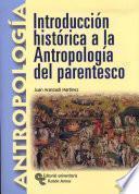 libro Introducción Histórica A La Antropología Del Parentesco