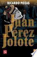 libro Juan Pérez Jolote