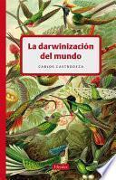 libro La Darwinización Del Mundo