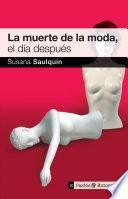 libro La Muerte De La Moda, El Día Después