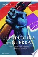 libro La República En Guerra