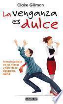 libro La Venganza Es Dulce