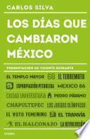 libro Los Días Que Cambiaron México
