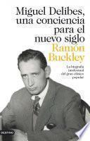 libro Miguel Delibes, Una Conciencia Para El Nuevo Siglo