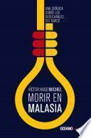 libro Morir En Malasia