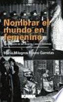 libro Nombrar El Mundo En Femenino