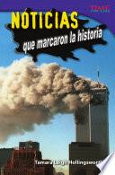 libro Noticias Que Marcaron La Historia (unforgettable News Reports)