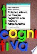 libro Práctica Clínica De Terapia Cognitiva Con Niños Y Adolescentes