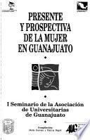 libro Presente Y Prospectiva De La Mujer En Guanajuato