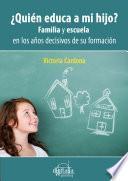 libro ¿quién Educa A Mi Hijo?