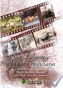 San Fulgencio Y La Vaca Murciana