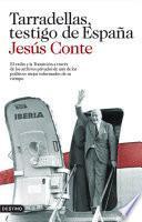 libro Tarradellas, Testigo De España