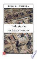 libro Trilogía De Los Bajos Fondos