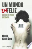 libro Un Mundo (in)feliz