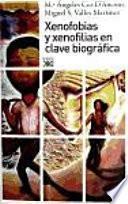 libro Xenofobias Y Xenofilias En Clave Biografica