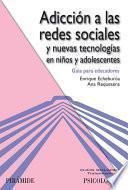 libro Adicción A Las Redes Sociales Y Nuevas Tecnologías En Niños Y Adolescentes