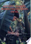 libro Antigua Palabra Narrativa Indígena Ch Ol