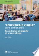 libro Aprendizaje Visible  Para Maestros. Colección: Didáctica Y Desarrollo