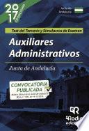 libro Auxiliares Administrativos De La Junta De Andalucía (c2.1000). Test Del Temario Y Simulacros De Examen