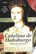 libro Catalina De Habsburgo