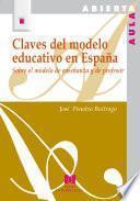 libro Claves Del Modelo Educativo En España