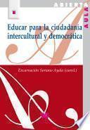 libro Educar Para La Ciudadanía Intercultural Y Democrática