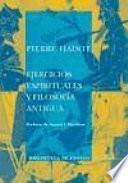 libro Ejercicios Espirituales Y Filosofía Antigua
