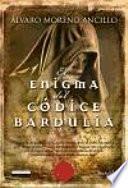 libro El Enigma Del Códice Bardulia