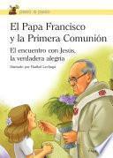 libro El Papa Francisco Y La Primera Comunión