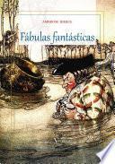 libro Fábulas Fantásticas