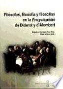 libro Filósofos, Filosofía Y Filosofías En La Encyclopédie De Diderot Y D Alembert
