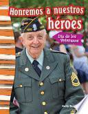 libro Honremos A Nuestros Héroes: Día De Los Veteranos (remembering Our Heroes: Veterans Day) 6 Pack
