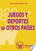 libro Juegos Y Deportes De Otros Países