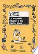 libro La Escuela Infantil A Los Cinco Años