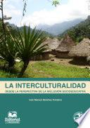 libro La Interculturalidad Desde La Perspectiva De La Inclusión Socioeducativa